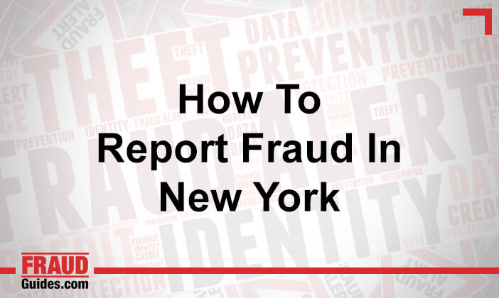 How to Report Fraud in New York