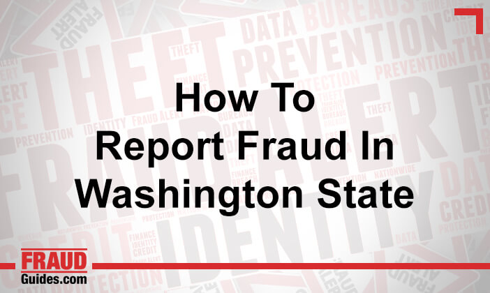How to Report Fraud in Washington State